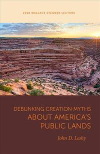 Debunking Creation Myths About America's Public Lands