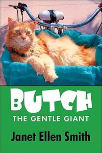 Butch the Gentle Giant