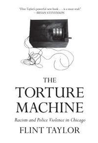 The Torture Machine