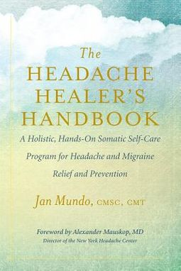 The Headache Healer?s Handbook
