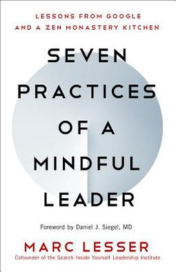 Seven Practices of a Mindful Leader