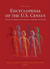 Encyclopedia of the U.S. Census