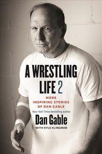 A Wrestling Life 2