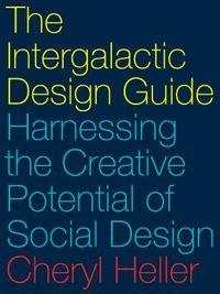 The Intergalactic Design Guide