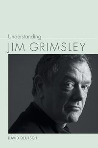 Understanding Jim Grimsley