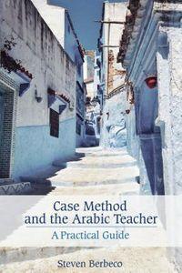 Case Method and the Arabic Teacher