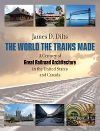 The World the Trains Made