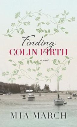Finding Colin Firth