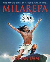 The Magic Life of Milarepa