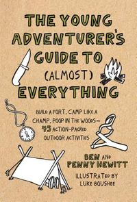 The Young Adventurer's Guide to Almost Everything