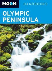 Moon Handbooks Olympic Peninsula