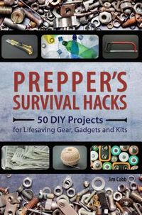 Prepper's Survival Hacks