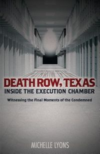 Death Row, Texas - Inside the Execution Chamber