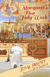 Margaret's First Holy Week