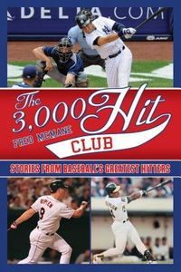 The 3,000 Hit Club
