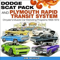 Dodge Scat Pack and Plymouth Rapid Transit System