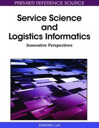 Service Science and Logistics Informatics