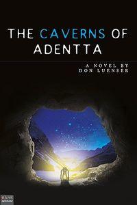 The Caverns of Adentta