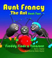 Aunt Francy the Ant, Book 2