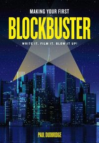 Making Your First Blockbuster