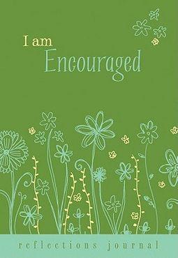 I Am Encouraged