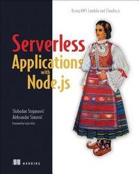 Serverless Applications with Node.js
