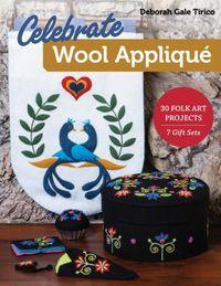 Celebrate Wool Appliqu?