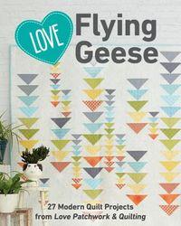 Love Flying Geese