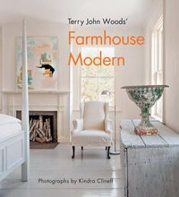 Terry John Woods' Farmhouse Modern