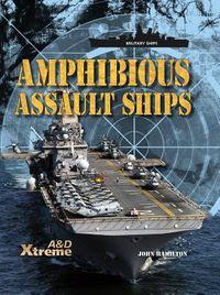 Amphibious Assault Ships
