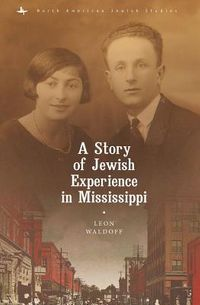 A Story of Jewish Experience in Mississippi