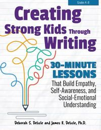 Creating Strong Kids Through Writing