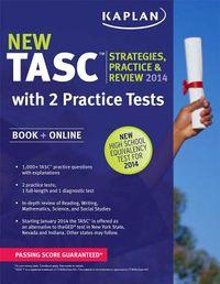 Kaplan New TASC Strategies, Practice, & Review 2014