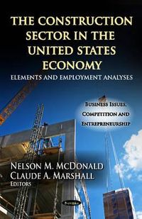 The Construction Sector in the U.S. Economy