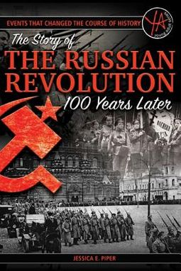 The Story of the Russian Revolution 100 Years Later