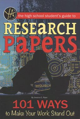 The High School Student's Guide to Research Papers