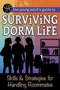Surviving Dorm Life