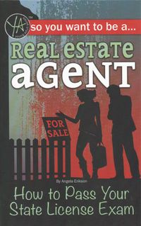 So You Want to...Be a Real Estate Agent