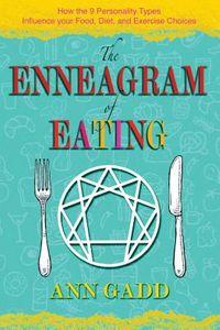 The Enneagram of Eating