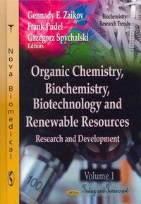 Organic Chemistry, Biochemistry, Biotechnology and Renewable Resources