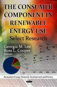 The Consumer Component in Renewable Energy Use