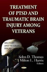 Treatment of PTSD and Traumatic Brain Injury Among Veterans