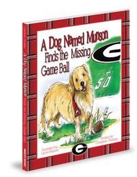 A Dog Named Munson Finds the Missing Game Ball