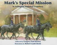 Mark's Special Mission at Arligton National Cemetery