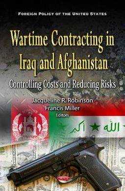 Wartime Contracting in Iraq and Afghanistan