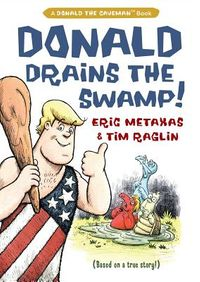 Donald Drains the Swamp!