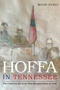 Hoffa in Tennessee