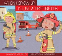 I'll Be a Firefighter