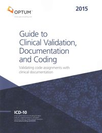 Guide to Clinical Validation, Documentation and Coding 2015