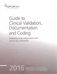 Guide to Clinical Validation, Documentation and Coding 2016